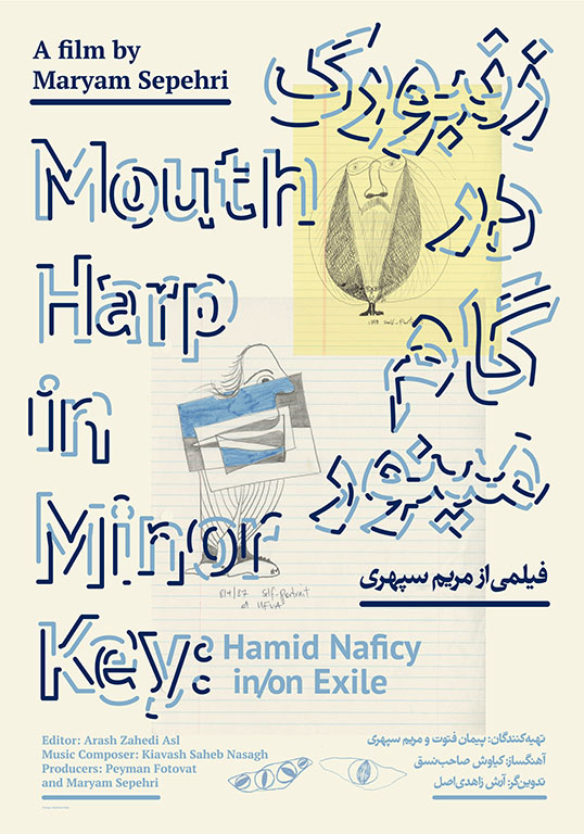 Mouth Harp in Minor Key: Hamid Naficy In/On Exile